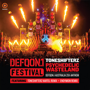 TONESHIFTERZ - Psychedelic Wasteland (Official Defqon 1 Australia Anthem 2011)