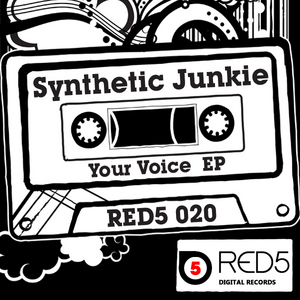 SYNTHETIC JUNKIE - Your Voice EP