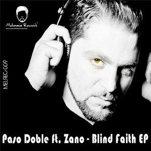 DOBLE, Paso feat ZANO - Blind Faith EP