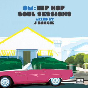 VARIOUS - Om: Hip Hop Soul Sessions