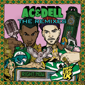 AC & Dell - Right Now: The Remixes