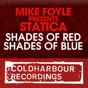 FOYLE, Mike pres STATICA - Shades Of Red/Shades Of Blue
