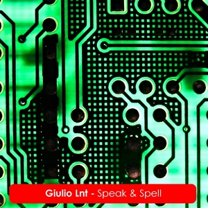 GIULIO LNT - Speak & Spell
