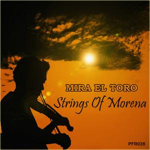 EL TORO, Mira - Strings Of Morena