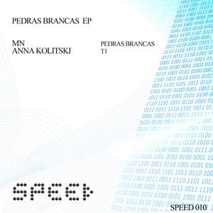 MN/ANNA KOLITSKI - Pedras Brancas EP