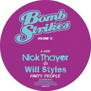 THAYER, Nick vs WILL STYLES - Bombstrikes Vol 15