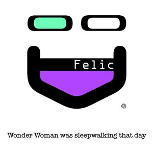 D FELIC - Wonderwoman Was Sleepwalkin' That Day