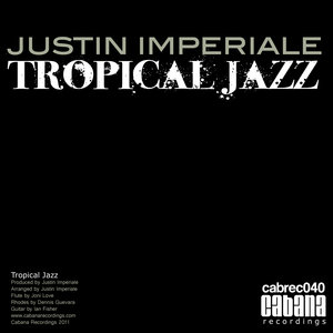 IMPERIALE, Justin - Tropical Jazz