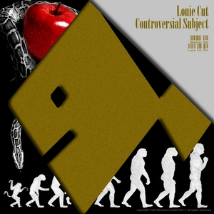 CUT, Louie - Controversial Subject