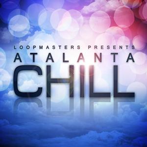 LOOPMASTERS - Atalanta Chill (Sample Pack WAV/APPLE/LIVE/REASON)