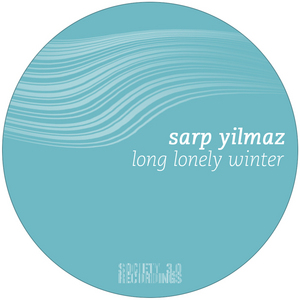 YILMAZ, Sarp - Long Lonely Winter