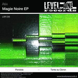 ATIX - Magie Noire EP