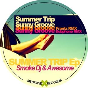 SMOKE DJ/AWESOME - Summer Trip EP