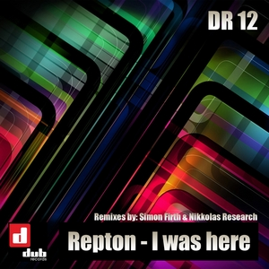 REPTON - I Was Here