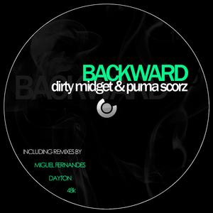 DIRTY MIDGET/PUMA SCORZ - Backward EP