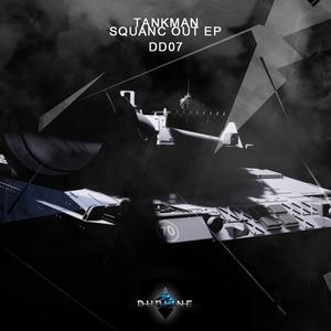 TANKMAN - Squanc Out EP
