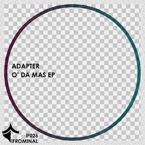 ADAPTER - O Da Mas EP