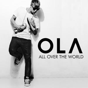 OLA - All Over The World