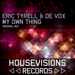 TYRELL, Eric/DE VOX - My Own Thing