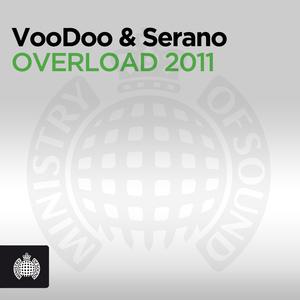 VOODOO & SERANO - Overload 2011