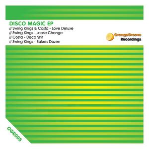SWING KINGS & COSTA - Disco Magic EP