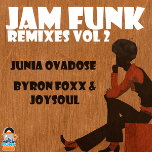 JAM FUNK - Jam Funk Remixes Vol 2