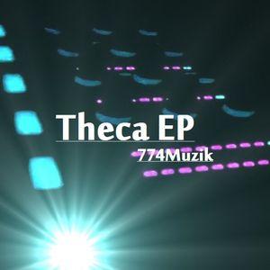774MUZIK - Theca EP