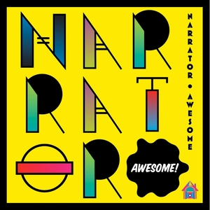 NARRATOR - Awesome
