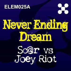 SC@R vs JOEY RIOT - Never Ending Dream