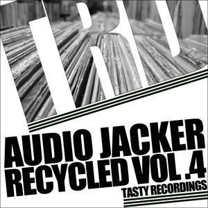 AUDIO JACKER - Recycled Vol 4