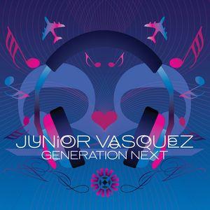 VARIOUS/JUNIOR VASQUEZ - Generation Next (Continuous Mix)