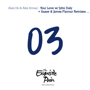 HO, Alain/ALEX ARNOUT - Your Love