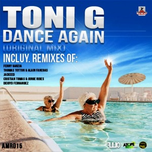 TONI G - Dance Again
