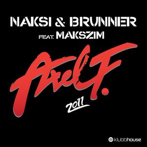 NAKSI & BRUNNER feat MAKSZIM - Axel F 2011