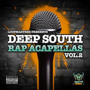 MONSTER SOUNDS - Deep South Rap Acapellas Vol 2 (Sample Pack WAV/APPLE/LIVE/REASON)
