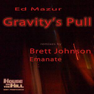 MAZUR, Ed - Gravity's Pull