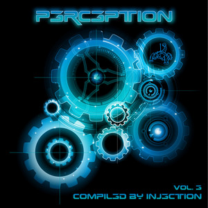 INJECTION/VARIOUS - Perception Volume 3 (compiled By Injection)