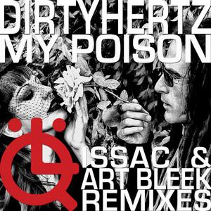 DIRTYHERTZ feat TAMARIND - My Poison - The Remixes