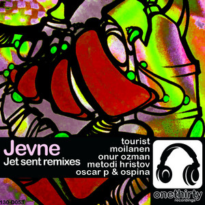JEVNE - Jet Sent Remixes