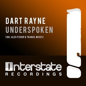 RAYNE, Dart - Underspoken