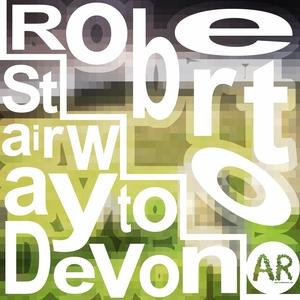 ROBERTO - Stairway To Devon
