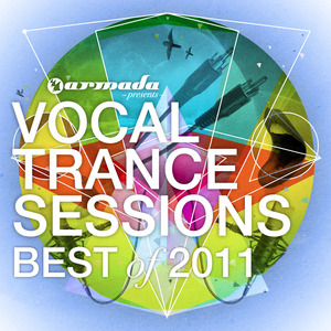 VARIOUS - Vocal Trance Sessions: Best Of 2011