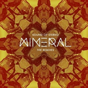 SOUND OF STEREO - Mineral - The Remixes