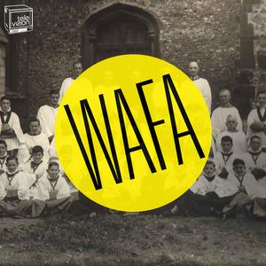 WAFA - Choir Crunch EP