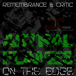REMEMBRANCE/CRITIC - Astral Flames EP