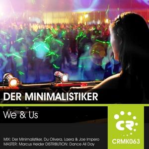 DER MINIMALISTIKER - We & Us