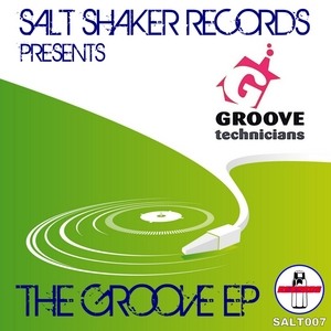 GROOVE TECHNICIANS, The - The Groove EP