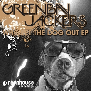 GREENBAY JACKERS - Who Let The Dog Out
