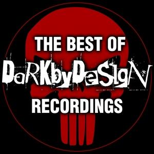 DARK BY DESIGN - The Best Of Dark By Design Recordings