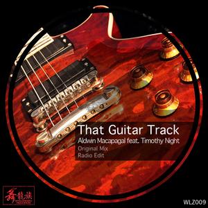 MACAPAGAL, Aldwin/TIMOTHY NIGHT - That Guitar Track